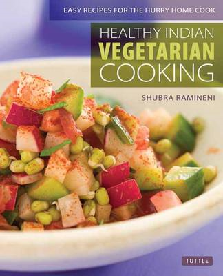 Healthy Indian Vegetarian Cookbook (BOK)