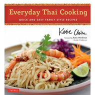 Everyday Thai Cooking: Quick and Easy Family Style Recipes (BOK)