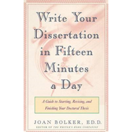 Writing Your Dissertation in Fifteen Minutes a Day (BOK)