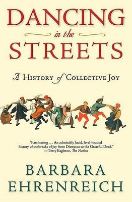 Dancing in the Streets: A History of Collective Joy (BOK)