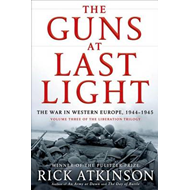 The Guns at Last Light: The War in Western Europe, 1944-1945 (BOK)