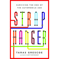 Straphanger: Surviving the End of the Automobile Age (BOK)