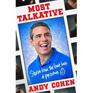 Most Talkative: Stories from the Front Lines of Pop Culture (BOK)