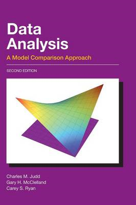 Data Analysis: A Model Comparison Approach (BOK)