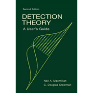 Detection Theory: A User's Guide (BOK)