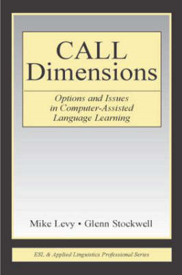 Call Dimensions: Options and Issues in Computer Assisted Language Learning (BOK)