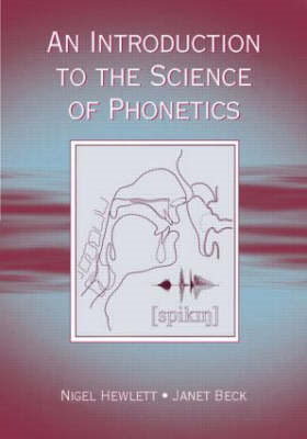 Introduction to the Science of Phonetics (BOK)