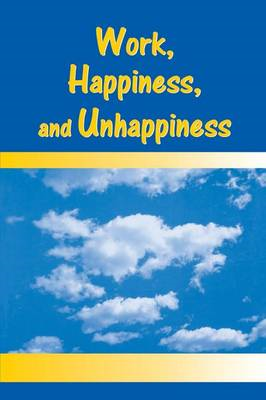 Work, Happiness and Unhappiness (BOK)