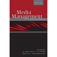Media Management: A Casebook Approach (BOK)