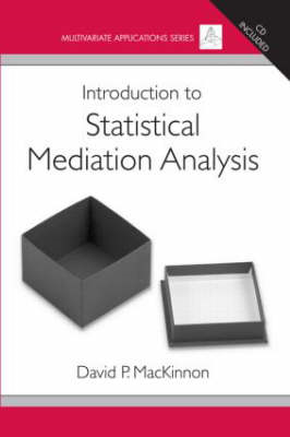 Introduction to Statistical Mediation Analysis (BOK)