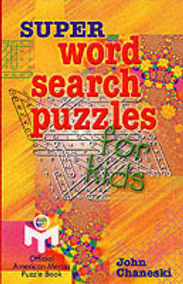 Super Word Search Puzzles for Kids (BOK)