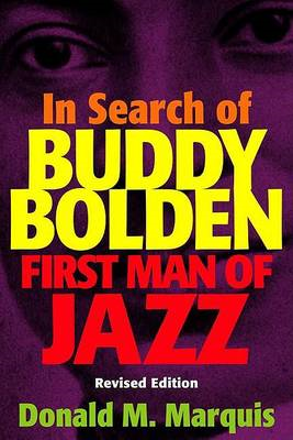 In Search of Buddy Bolden: First Man of Jazz (BOK)