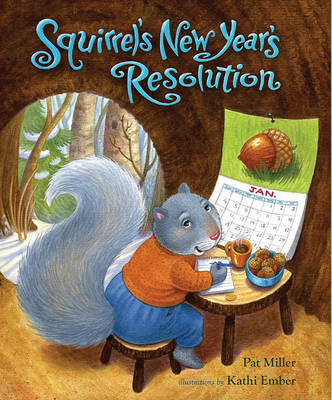 Squirrel's New Year's Resolution (BOK)