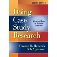 Doing Case Study Research: A Practical Guide for Beginning Researchers (BOK)