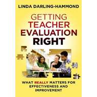 Getting Teacher Evaluation Right: What Really Matters for Effectiveness and Improvement (BOK)