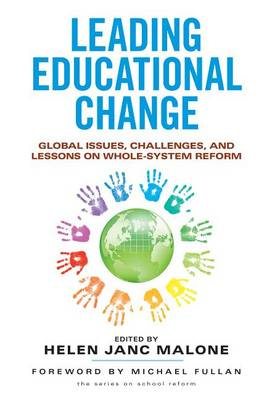Leading Educational Change: Global Issues, Challenges, and Lessons on Whole-System Reform (BOK)