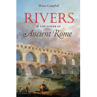 Rivers and the Power of Ancient Rome (BOK)