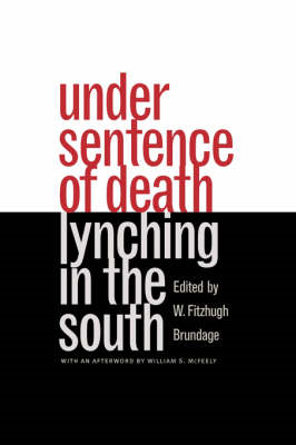 Under Sentence of Death: Lynching in the South (BOK)