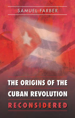 Origins of the Cuban Revolution Reconsidered (BOK)