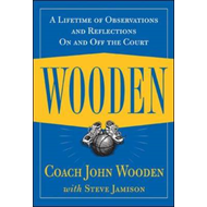 Wooden: A Lifetime of Observations and Reflections On and Of (BOK)