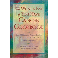 The What to Eat If You Have Cancer Cookbook (BOK)