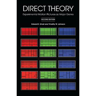 Direct Theory: Experimental Motion Pictures as Major Genre (BOK)