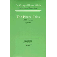 Piazza Tales and Other Prose Pieces, 1839--1860 (BOK)