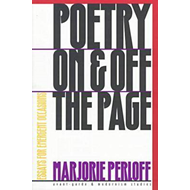 Poetry on and off the Page: Essays for Emergent Occasions (BOK)