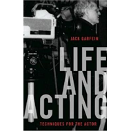 Life and Acting: Techniques for the Actor (BOK)