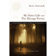 My Sister Life and the Zhivago Poems (BOK)