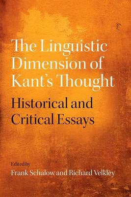 The Linguistic Dimension of Kant's Thought: Historical and Critical Essays (BOK)