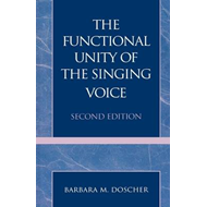 The Functional Unity of the Singing Voice (BOK)