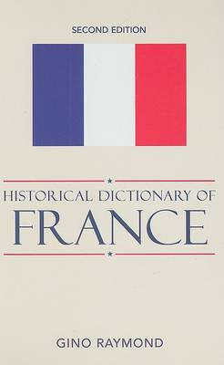 Historical Dictionary of France (BOK)