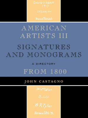 American Artists III: Signatures and Monograms from 1800 (BOK)