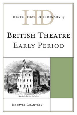 Historical Dictionary of British Theatre (BOK)