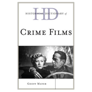 Historical Dictionary of Crime Films (BOK)