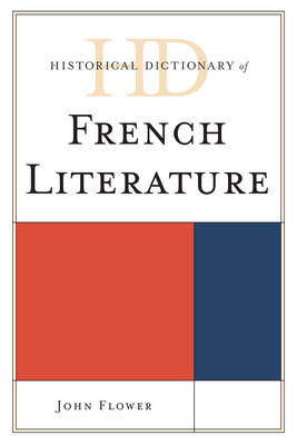 Historical Dictionary of French Literature (BOK)