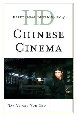 Historical Dictionary of Chinese Cinema (BOK)
