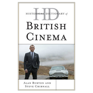 Historical Dictionary of British Cinema (BOK)