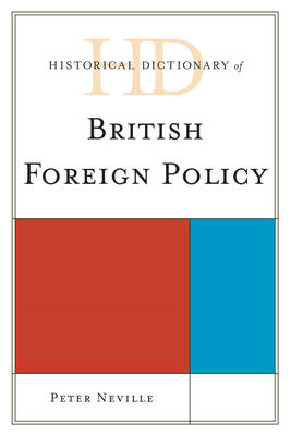 Historical Dictionary of British Foreign Policy (BOK)