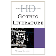 Historical Dictionary of Gothic Literature (BOK)