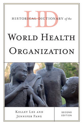 Historical Dictionary of the World Health Organization (BOK)