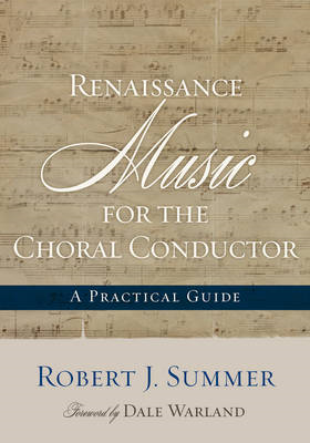 Renaissance Music for the Choral Conductor (BOK)