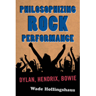 Philosophizing Rock Performance (BOK)