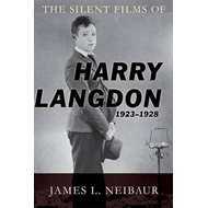The Silent Films of Harry Langdon (1923-1928) (BOK)