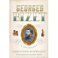Georges Bizet: A Biography (BOK)