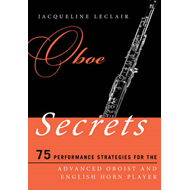 Oboe Secrets: 75 Performance Strategies for the Advanced Oboist and English Horn Player (BOK)