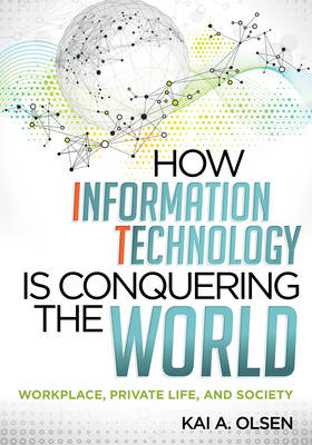How Information Technology is Conquering the World (BOK)