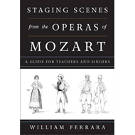 Staging Scenes from the Operas of Mozart (BOK)
