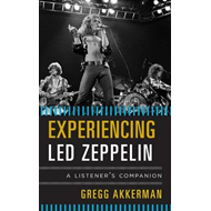 Experiencing Led Zeppelin (BOK)